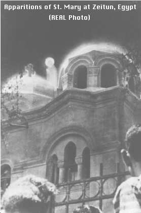 Apparitions of St. Mary at Zeitun, Egypt (REAL Photo)